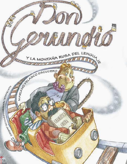 Don Gerundio y la montaña rusa del lenguaje