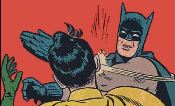 http://www.fundeu.es/wp-content/uploads/2015/12/batman-slaps-robin.jpg